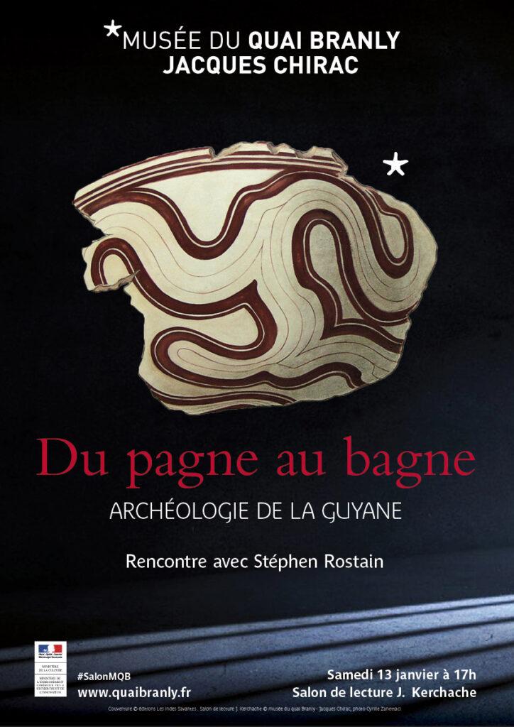 Archéologie de la Guyane : du pagne au bagne
